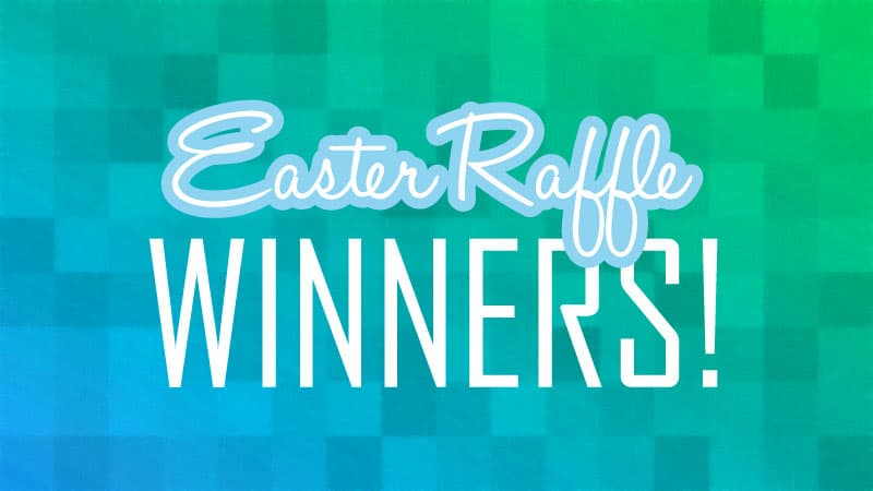 Easter Raffle Winners 2017